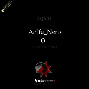 aalfa nero, aga dj, aga, dj, deep house music,download mp3, music mp3 online.