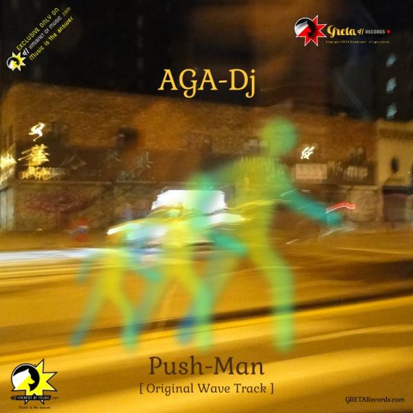 push man, deep house mp3, aga dj.