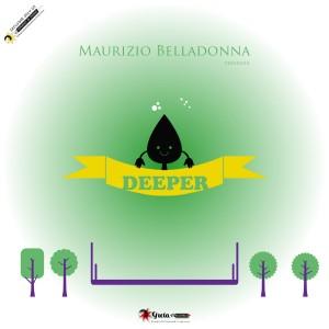 Deeper - Maurizio Belladonna - Tech House music