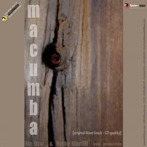 Macumba - Kala production