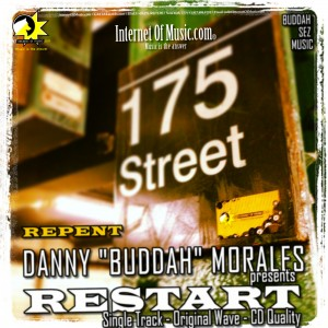 Restart Album, Repent, house music by Danny Buddah Morales.