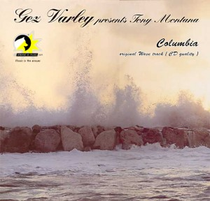 Columbia - Gez Varley present Tony Montana